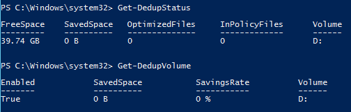 Get-DedupStatus and Get-DedupVolume